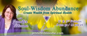 soul wisdom abundance jennifer bloome